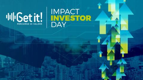 Get it! – Mercoledì 29 settembre si terrà il 3° IMPACT INVESTOR DAY