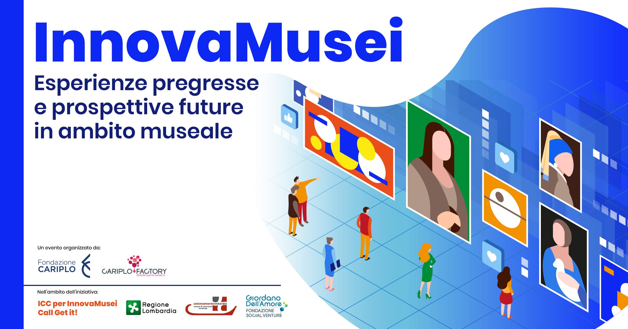 InnovaMusei Live: esperienze e prospettive in ambito museale