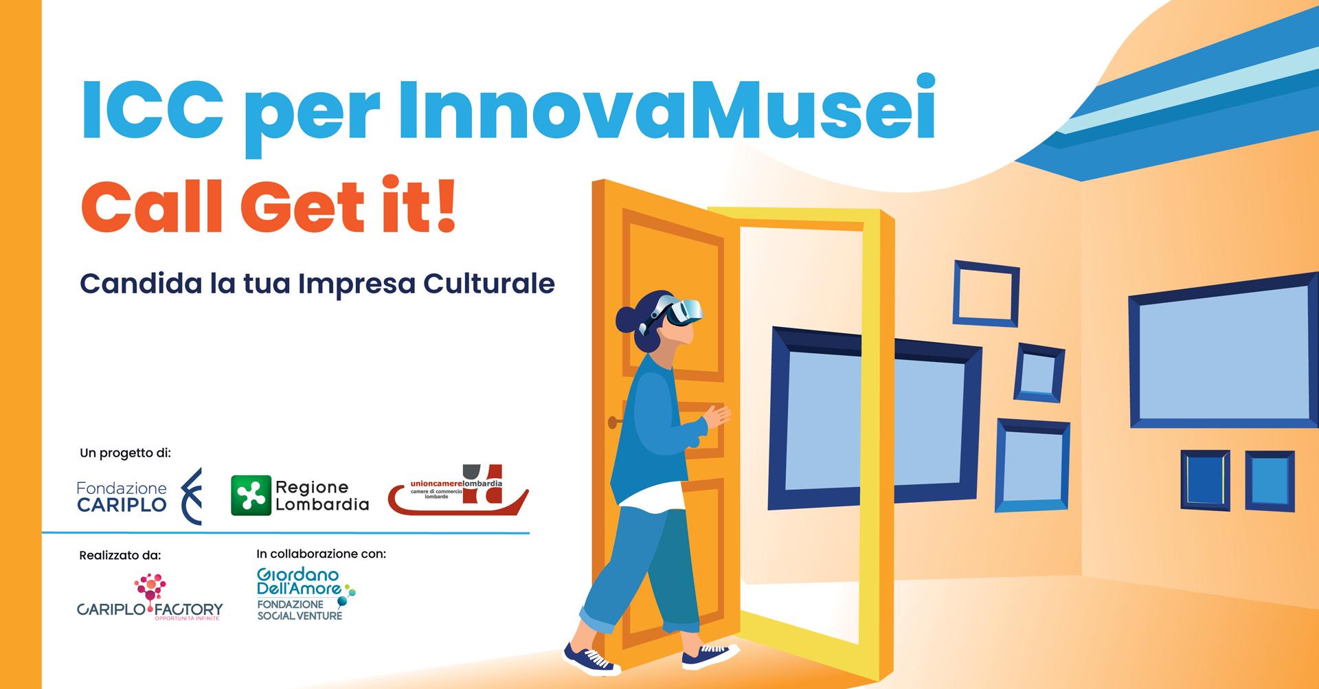 Al via ICC per InnovaMusei, la nuova call di Get it!