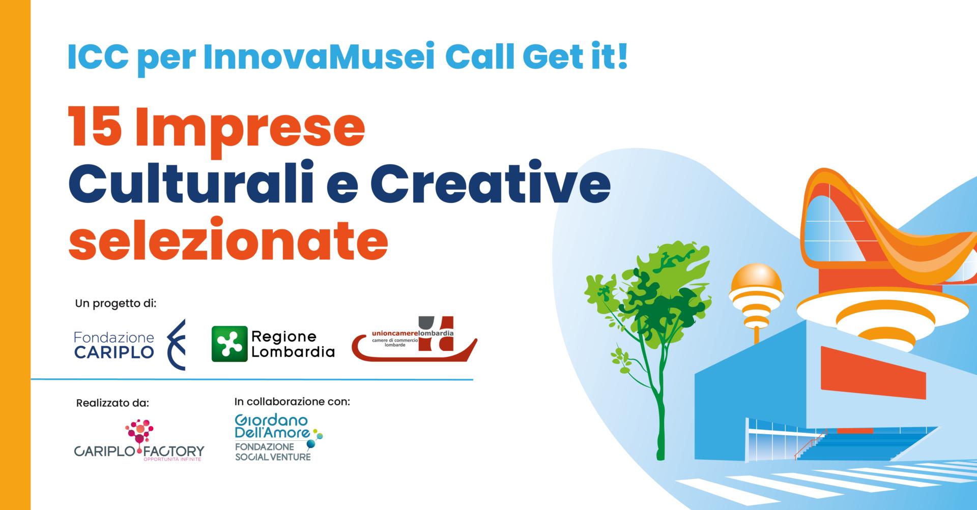 ICC per InnovaMusei – Call Get it!: 15 realtà al percorso di empowerment