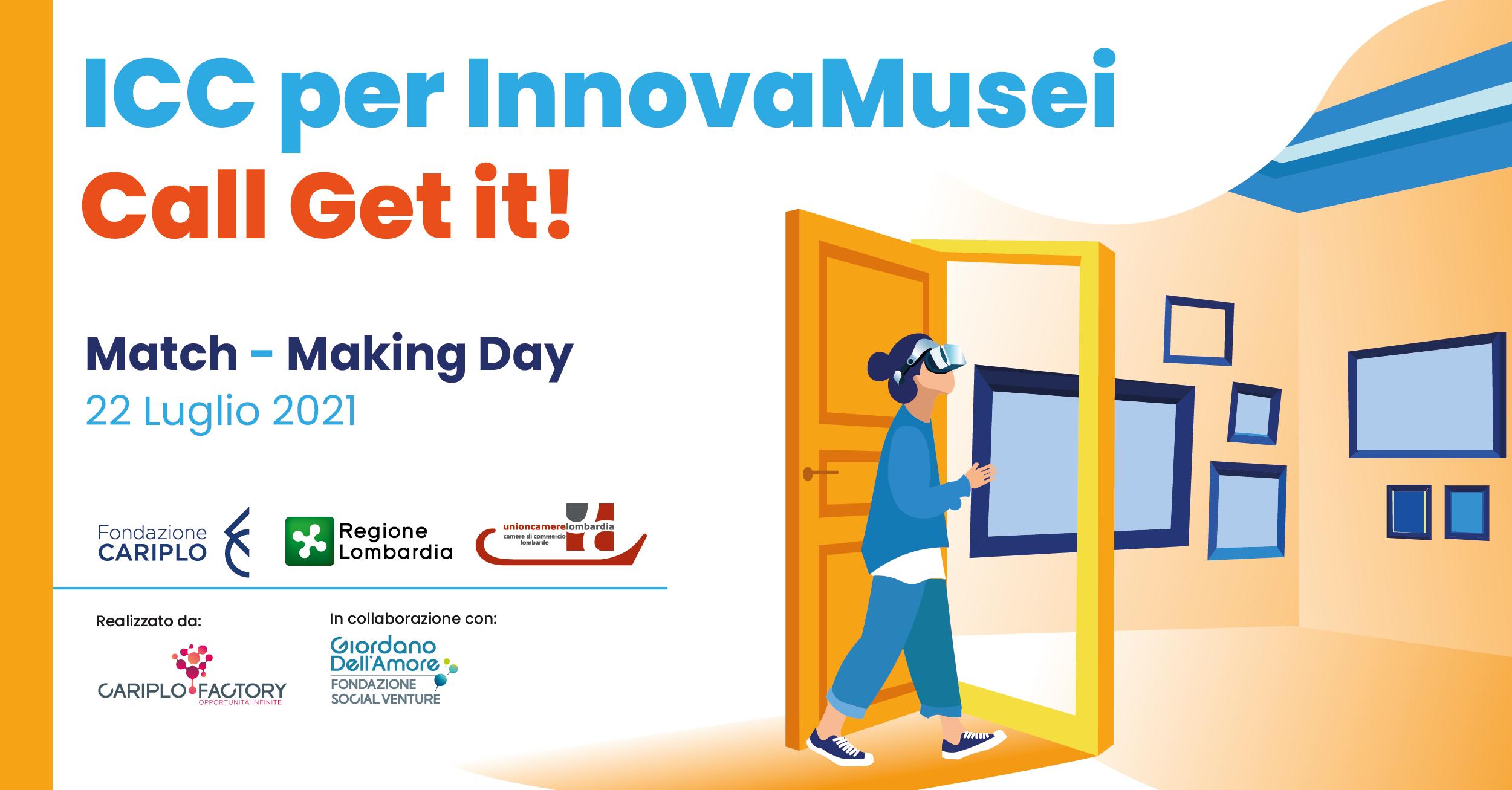 Match Making Day & Investor Day – ICC per InnovaMusei call di Get it!